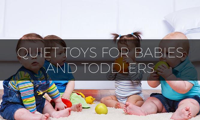 Best Quiet Toys for Babies