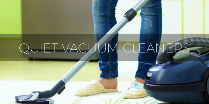 Buying Guide Quiet Vacuum Cleaners